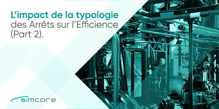 'impact de la typologie des arrêts sur l'efficience-(Part2)